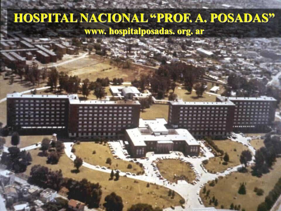 HOSPITAL NACIONAL PROF. A. POSADAS www. hospitalposadas. org. ar HOSPITAL NACIONAL PROF. A. POSADAS www. hospitalposadas. org. ar