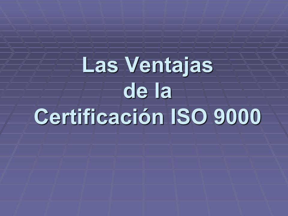 Las Ventajas de la Certificación ISO 9000