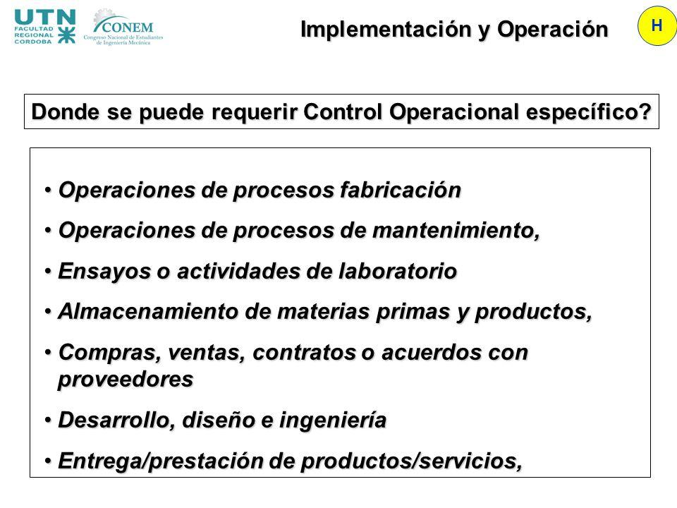 Implementación y Operación H Operaciones de procesos fabricaciónOperaciones de procesos fabricación Operaciones de procesos de mantenimiento,Operacion