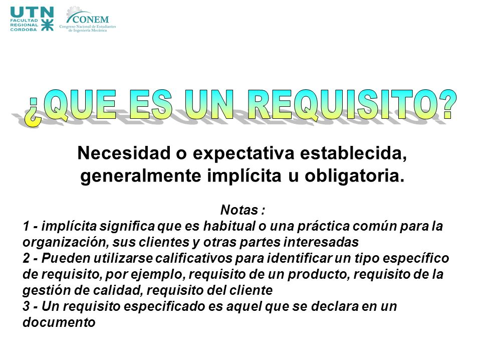 Procedimiento (3.4.5) forma especificada para llevar a cabo una actividad o un proceso Especificación (3.7.3) documento que establece requisitos.