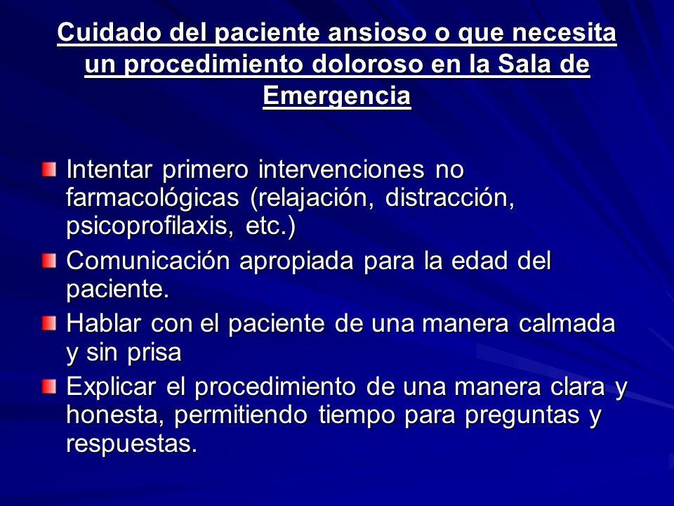 Cuidado del paciente ansioso o que necesita un procedimiento doloroso en la Sala de Emergencia Intentar primero intervenciones no farmacológicas (rela
