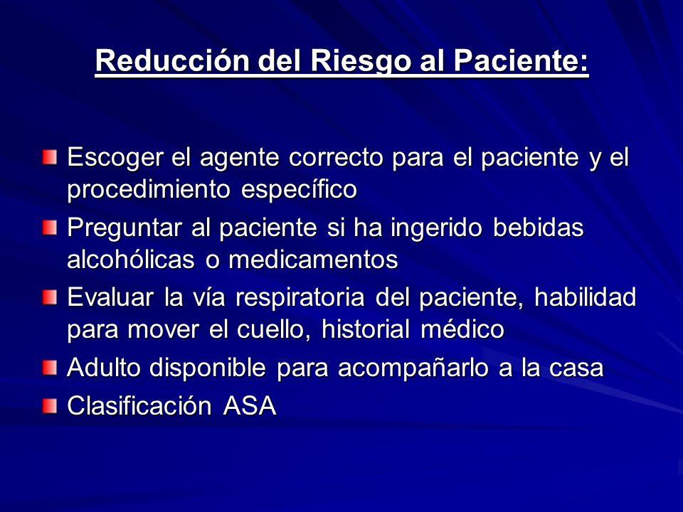 Agentes utilizados como sedantes para procedimientos cortos Benzodiazepinas –Midazolam (*) Barbitúricos –Metohexital –Tiopental (*) –Propofol