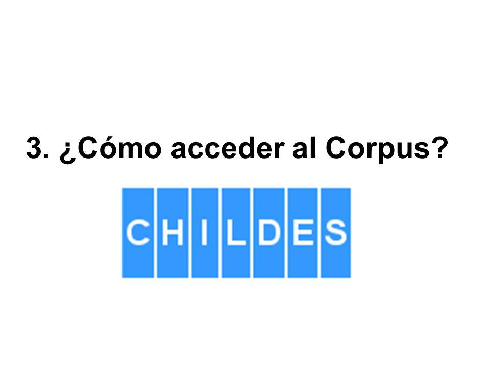 3. ¿Cómo acceder al Corpus?