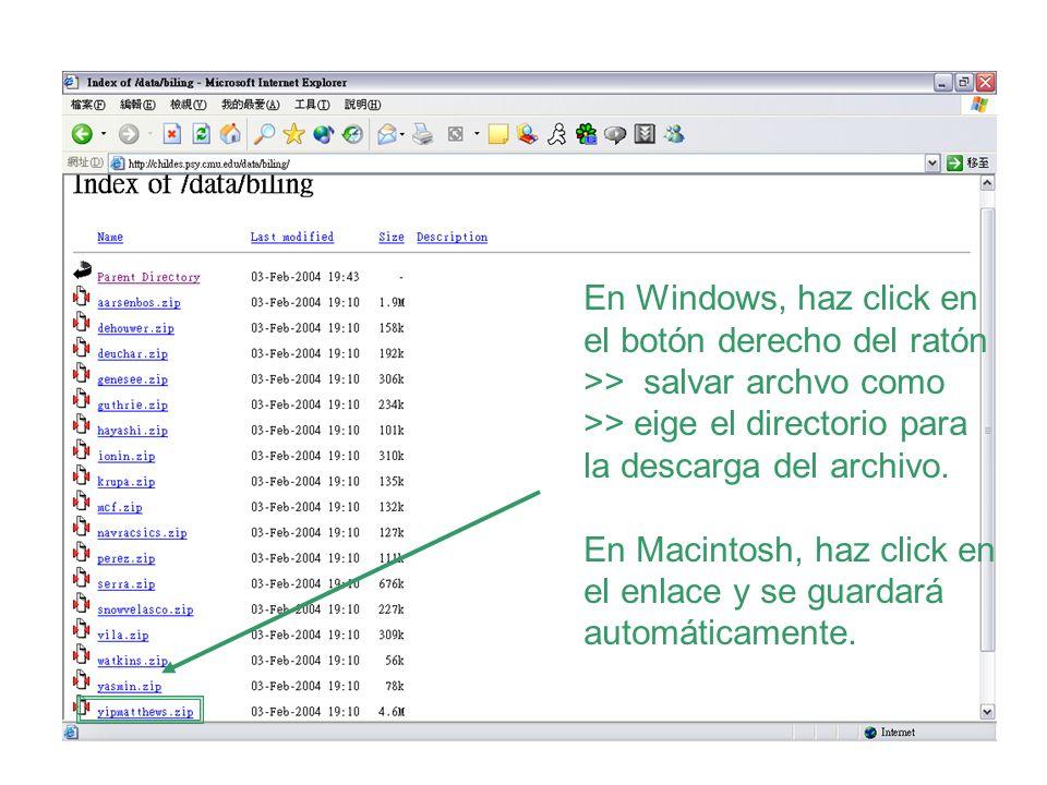 En Windows, haz click en el botón derecho del ratón >> salvar archvo como >> eige el directorio para la descarga del archivo. En Macintosh, haz click