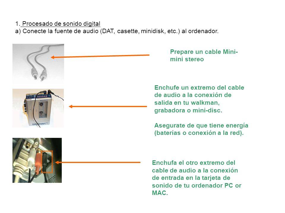 Prepare un cable Mini- mini stereo Enchufe un extremo del cable de audio a la conexión de salida en tu walkman, grabadora o mini-disc. Asegurate de qu