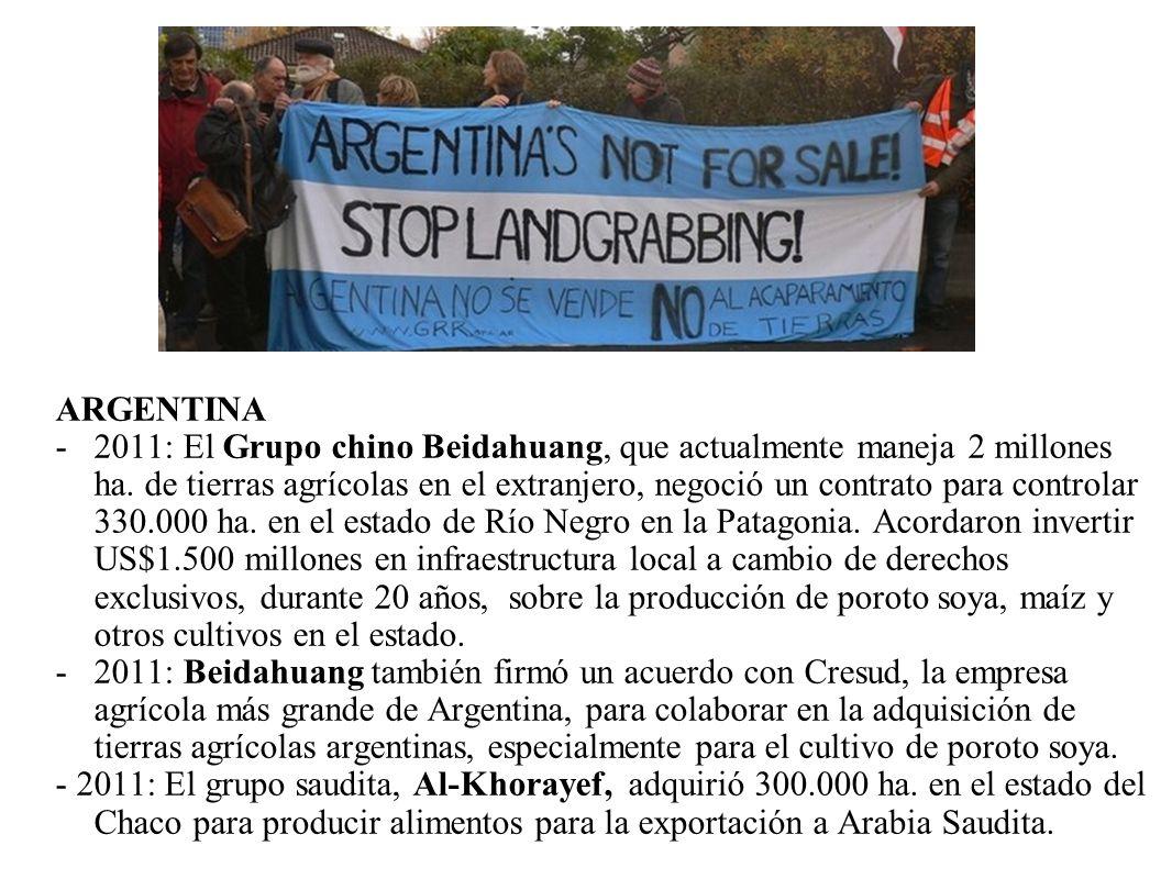 ARGENTINA -2011: El Grupo chino Beidahuang, que actualmente maneja 2 millones ha. de tierras agrícolas en el extranjero, negoció un contrato para cont