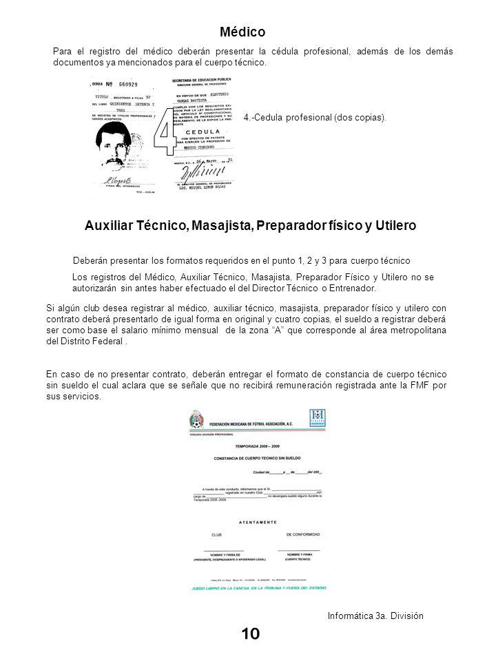 Informática 3a. División Médico Para el registro del médico deberán presentar la cédula profesional, además de los demás documentos ya mencionados par