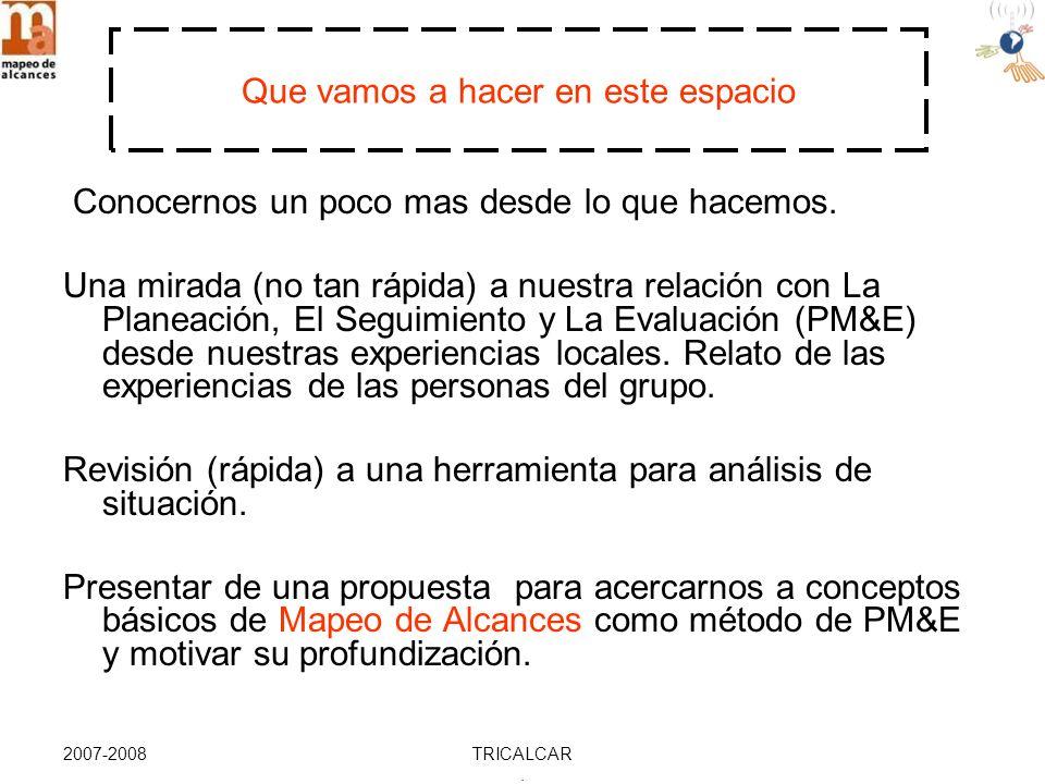 2007-2008TRICALCAR. LAS ETAPAS DEL MAPEO DE ALCANCES Y ALGUNOS DE SUS ATRIBUTOS