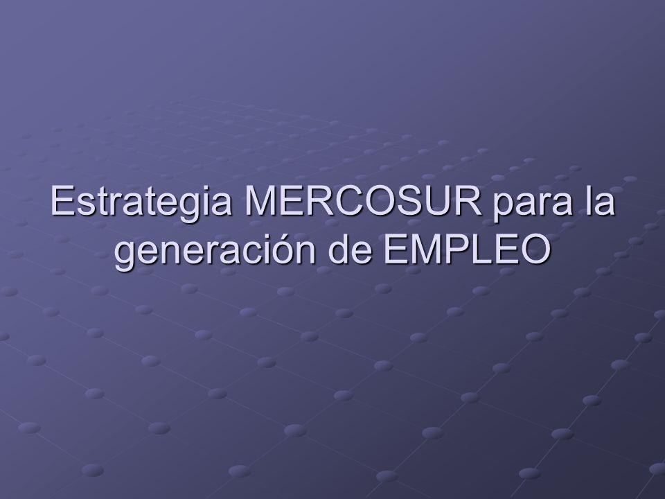 Estrategia MERCOSUR para la generación de EMPLEO