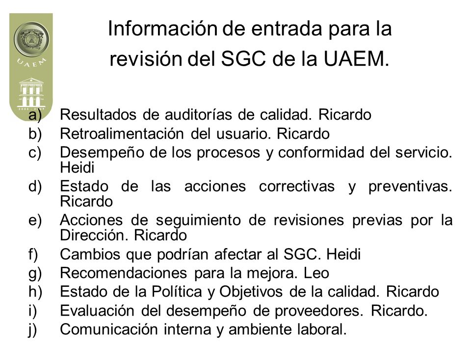 Información de entrada para la revisión del SGC de la UAEM.