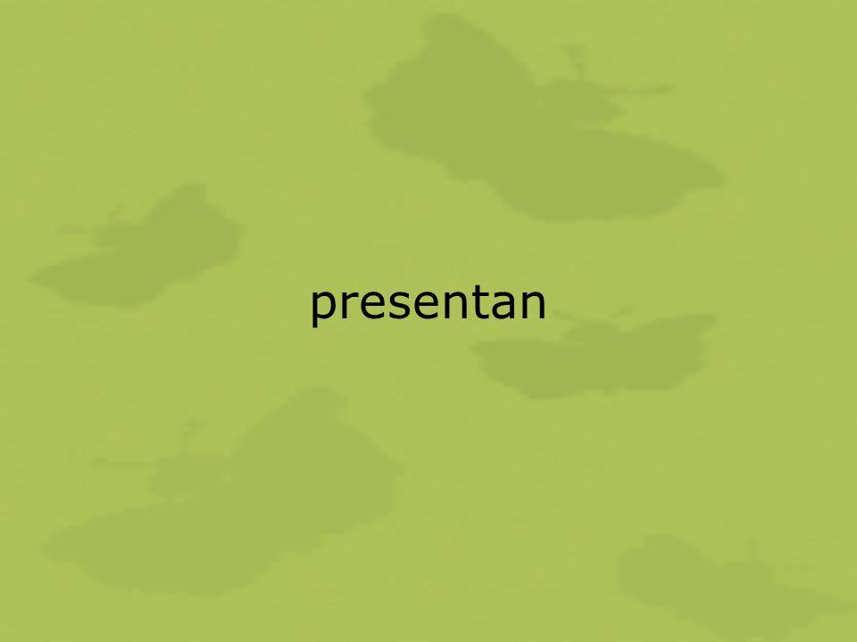 presentan