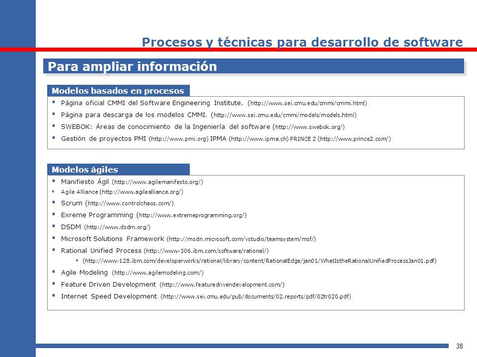 38 Para ampliar información Página oficial CMMI del Software Engineering Institute. ( http://www.sei.cmu.edu/cmmi/cmmi.html) Página para descarga de l