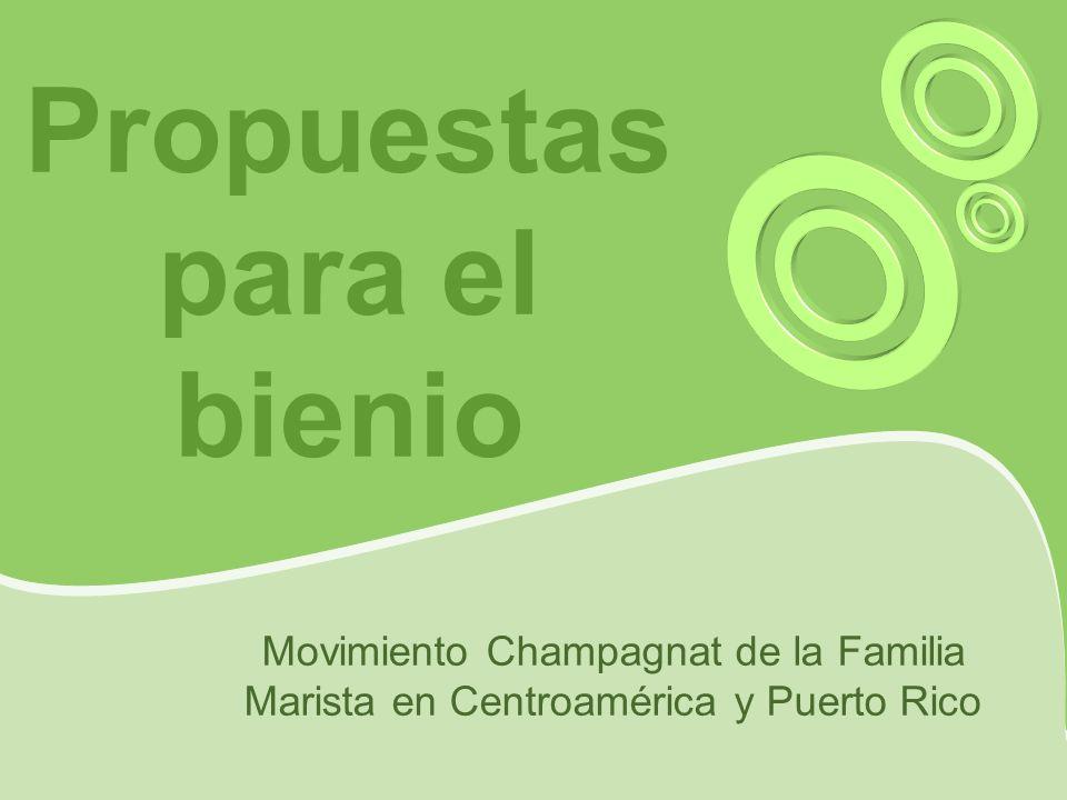Propuestas para el bienio Movimiento Champagnat de la Familia Marista en Centroamérica y Puerto Rico