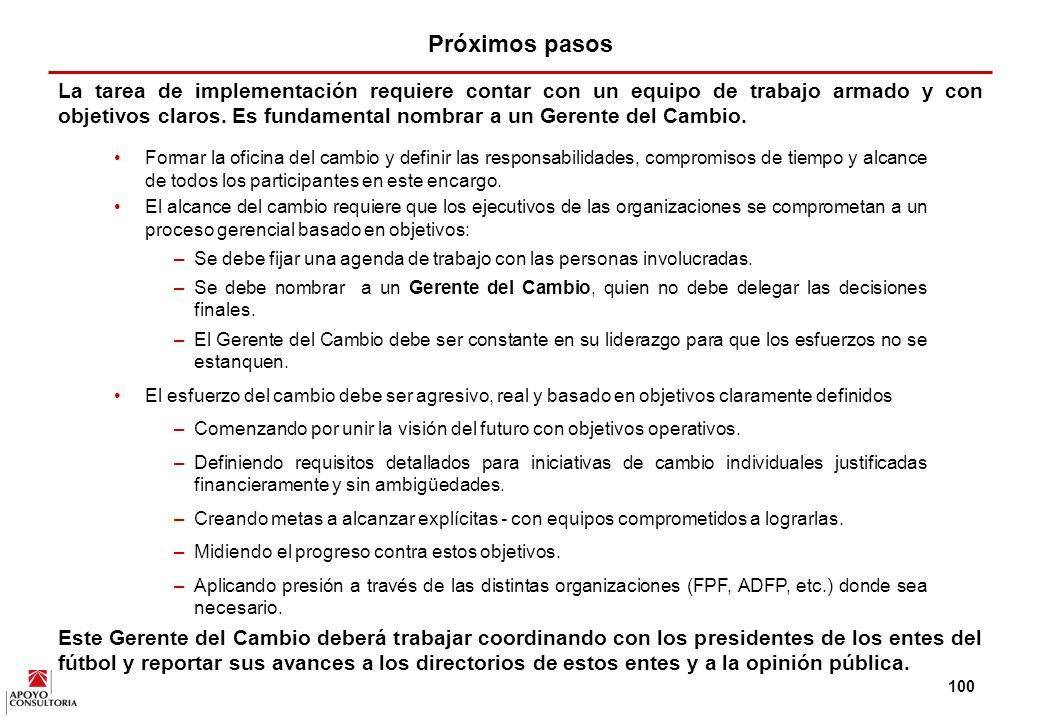99 Es claro que la estrategia tiene que ser comprendida y aceptada por los distintos estamentos del fútbol en el Perú, con el objetivo de crear una visión integrada del negocio, un entendimiento de la situación, un compromiso con el proceso de cambio y una asignación clara de responsabilidades.