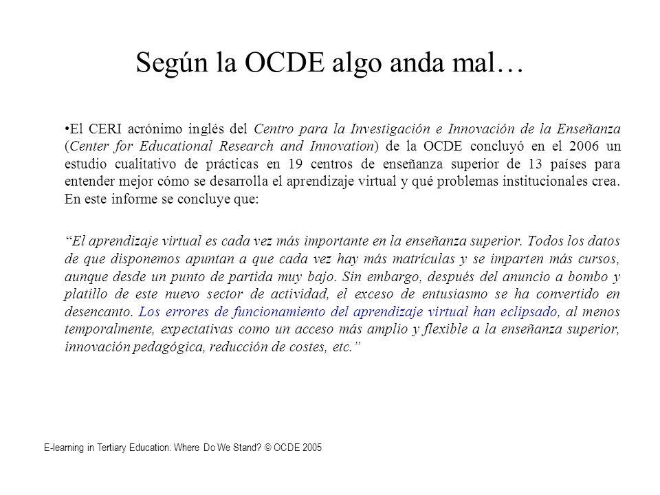 Según la OCDE algo anda mal… El CERI acrónimo inglés del Centro para la Investigación e Innovación de la Enseñanza (Center for Educational Research an