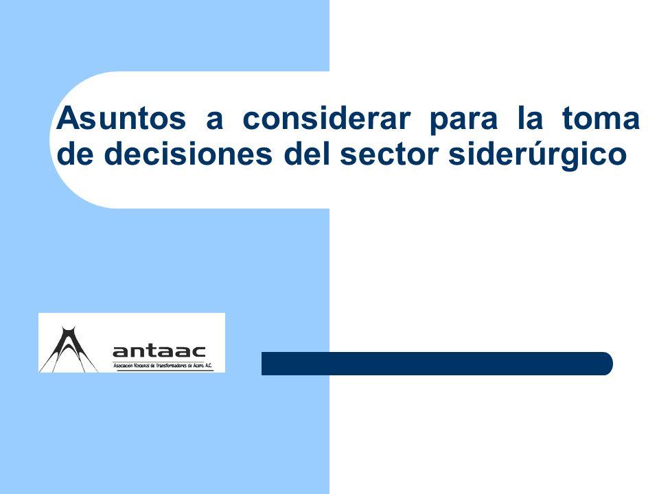 Asuntos a considerar para la toma de decisiones del sector siderúrgico