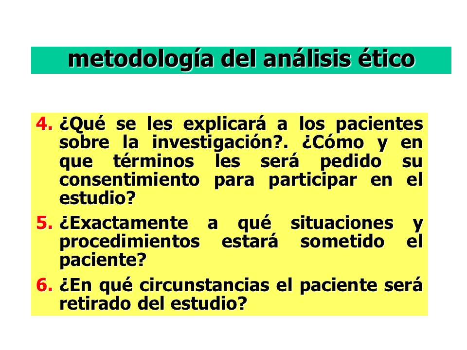 4.¿Qué se les explicará a los pacientes sobre la investigación?.