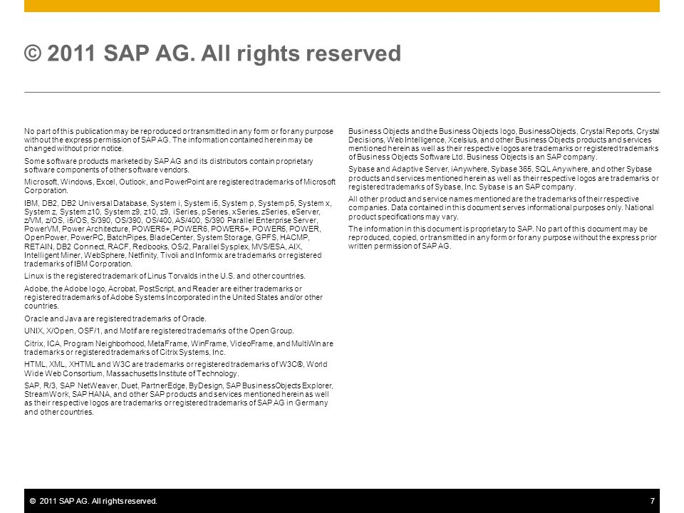 ©2011 SAP AG.All rights reserved.7 © 2011 SAP AG.