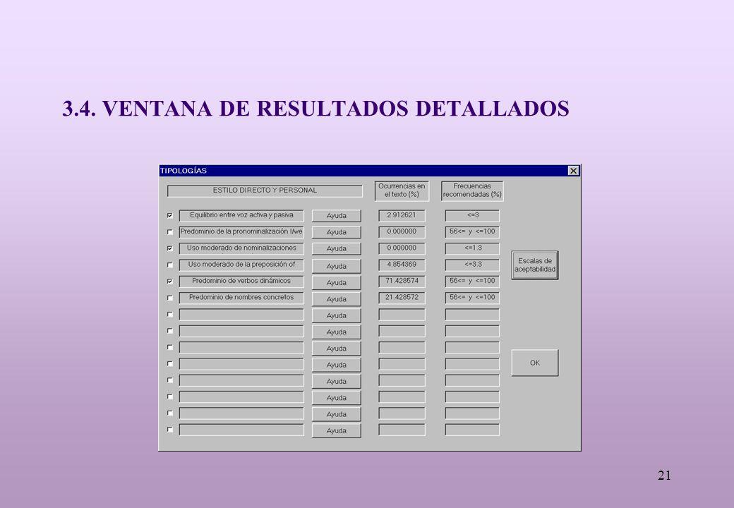 21 3.4. VENTANA DE RESULTADOS DETALLADOS