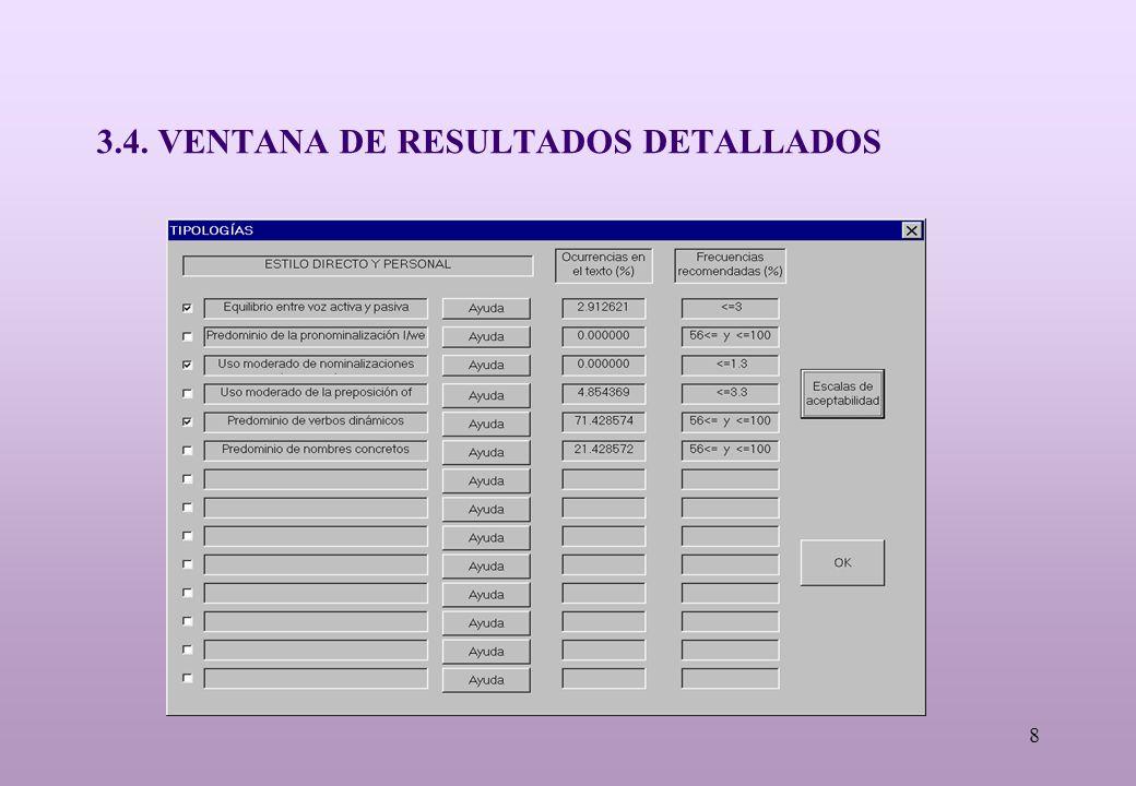 8 3.4. VENTANA DE RESULTADOS DETALLADOS
