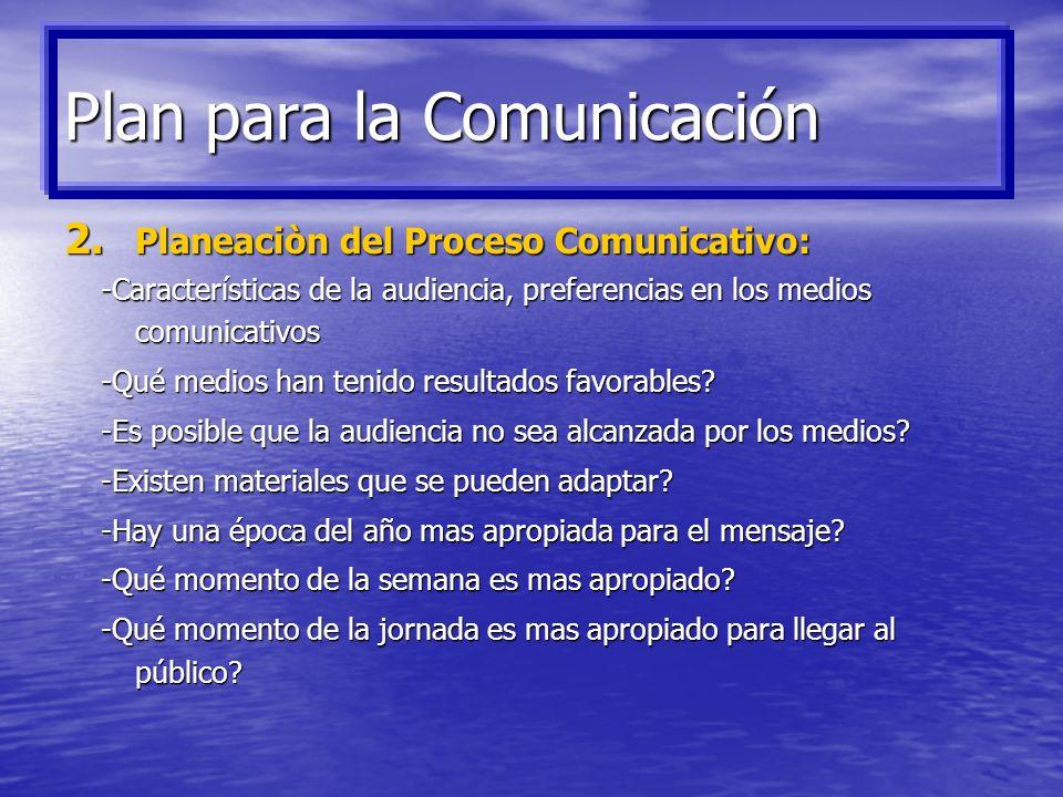 1. Diseño Estratégico: - Para qué y qué se quiere comunicar? - Para qué y qué se quiere comunicar? -Cuales son los objetivos establecidos? -Cuales son