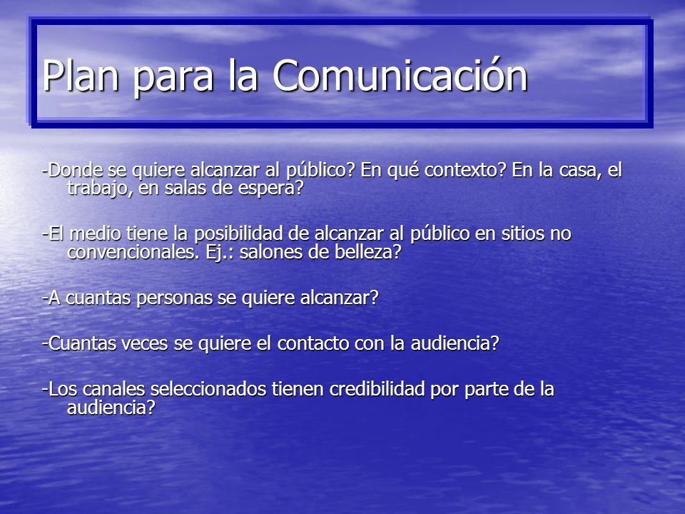 2. Planeaciòn del Proceso Comunicativo: -Características de la audiencia, preferencias en los medios comunicativos -Características de la audiencia, p