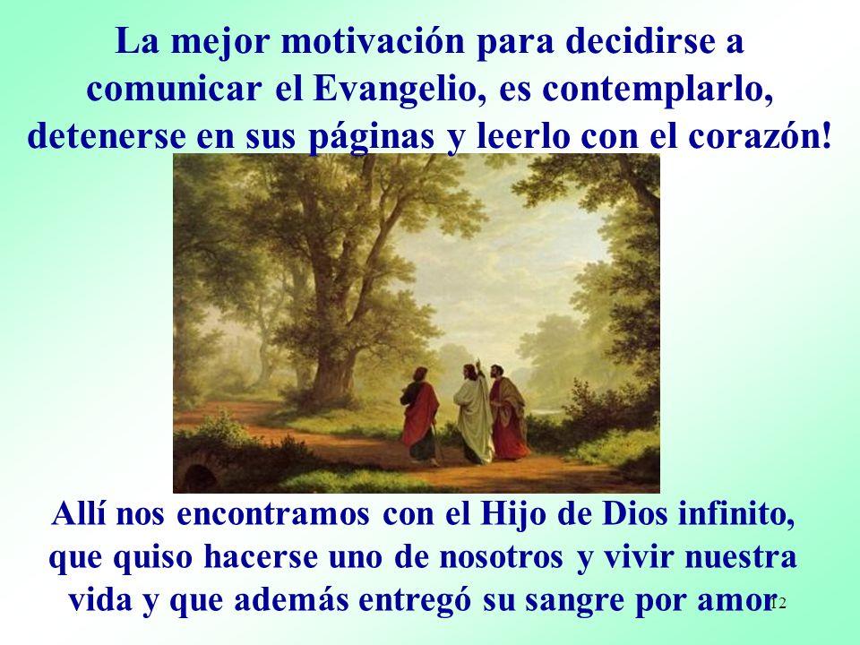 11 Vayan por todo el mundo y anuncien el Evangelio Jesús nos envió: Vayan por todo el mundo y anuncien el Evangelio (Mc 16, 15)