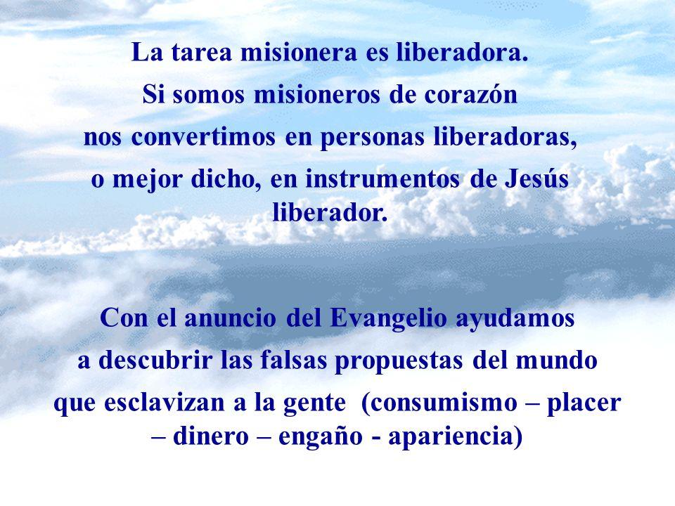 23 Motivación 4 Para ser libres nos liberó Cristo (Gal 5, 1) LIBERAR A LOS DEMÁS DE LAS ESCLAVITUDES Y ENGAÑOS