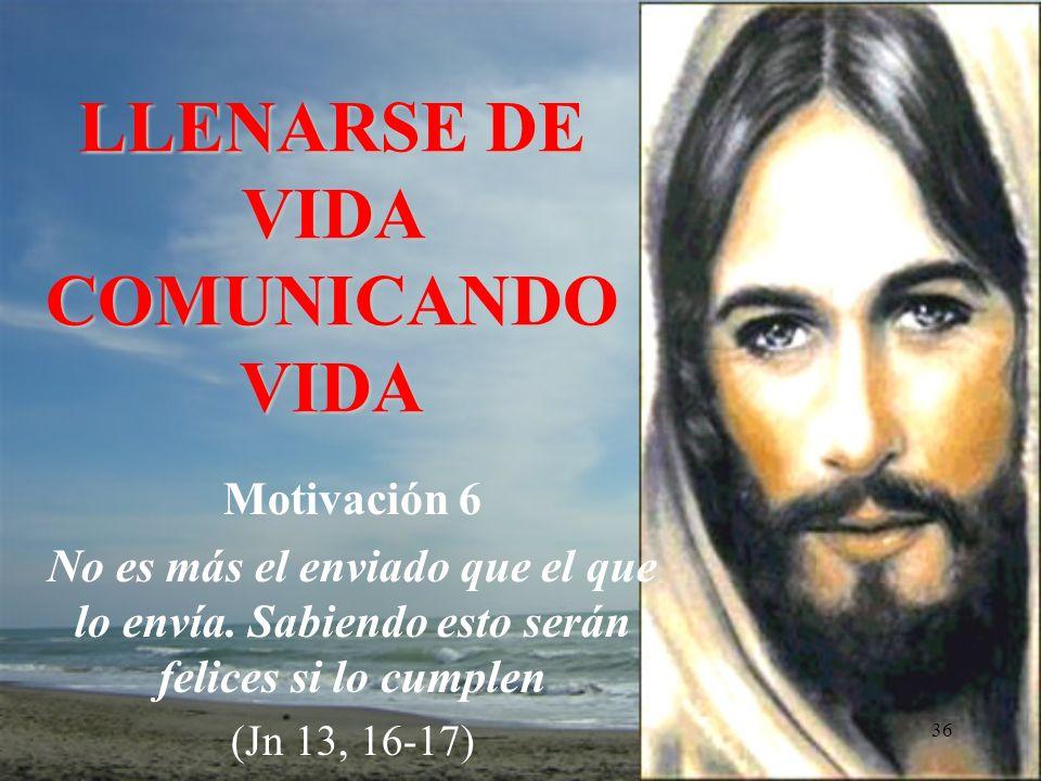 35 Un misionero (a) es alguien que se ha apasionado por el Reino, porque ama a Jesús, ama esta tierra, este mundo que Dios le ha regalado.