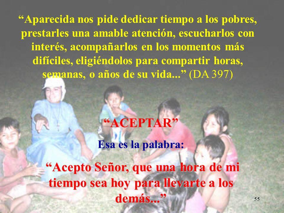 54 Motivación 11 Pero ellos, sin hacer caso, se fueron, uno a su campo el otro a su negocio (Mt 22,) ENTREGAR EL TIEMPO