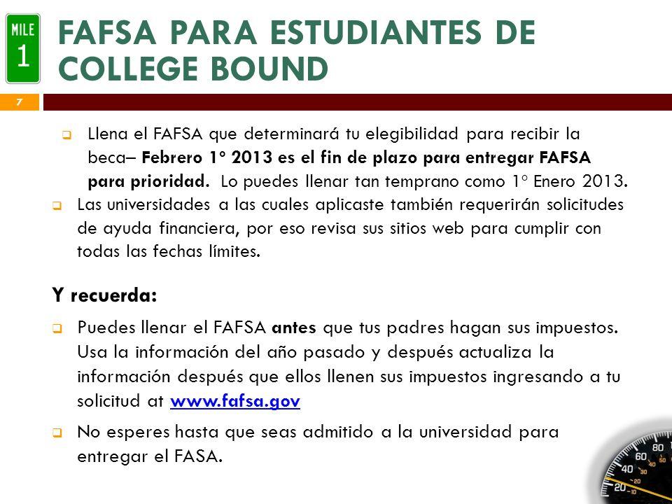 CONSEJOS FAFSA Consejos para llenar el FAFSA Lee las Instrucciones.