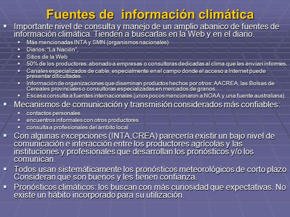 Fuentes de información climática Importante nivel de consulta y manejo de un amplio abanico de fuentes de información climática. Tienden a buscarlas e
