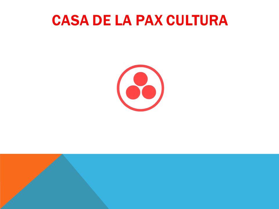 CASA DE LA PAX CULTURA