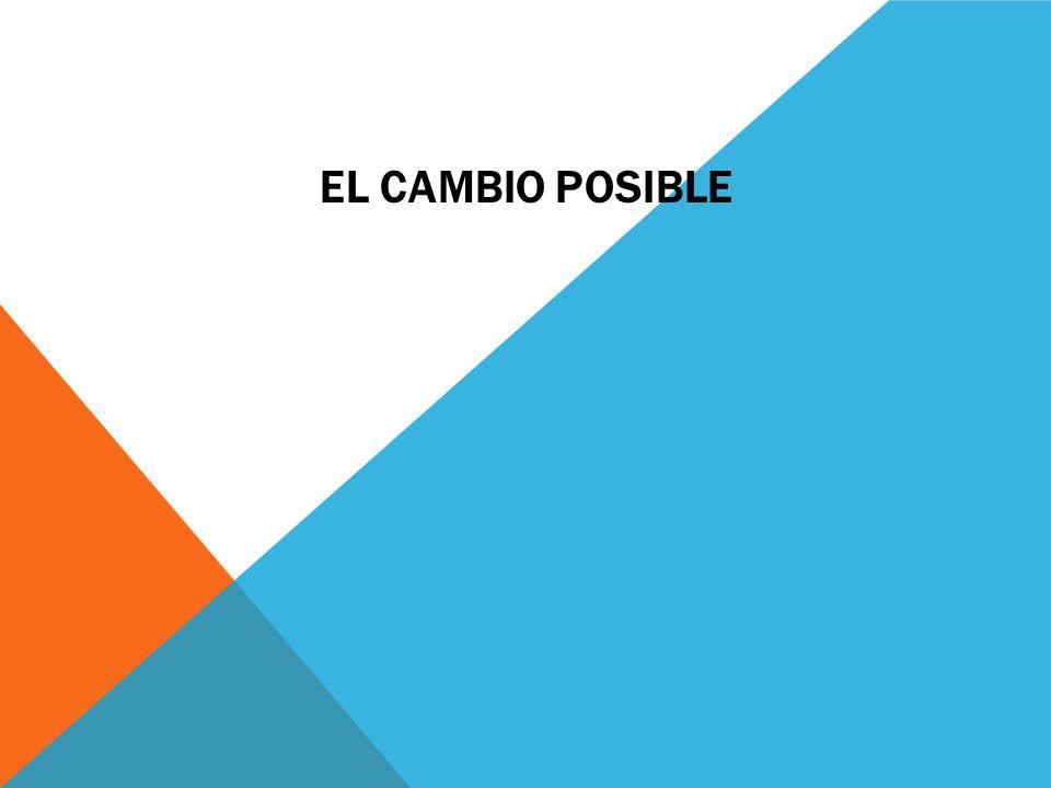 EL CAMBIO POSIBLE