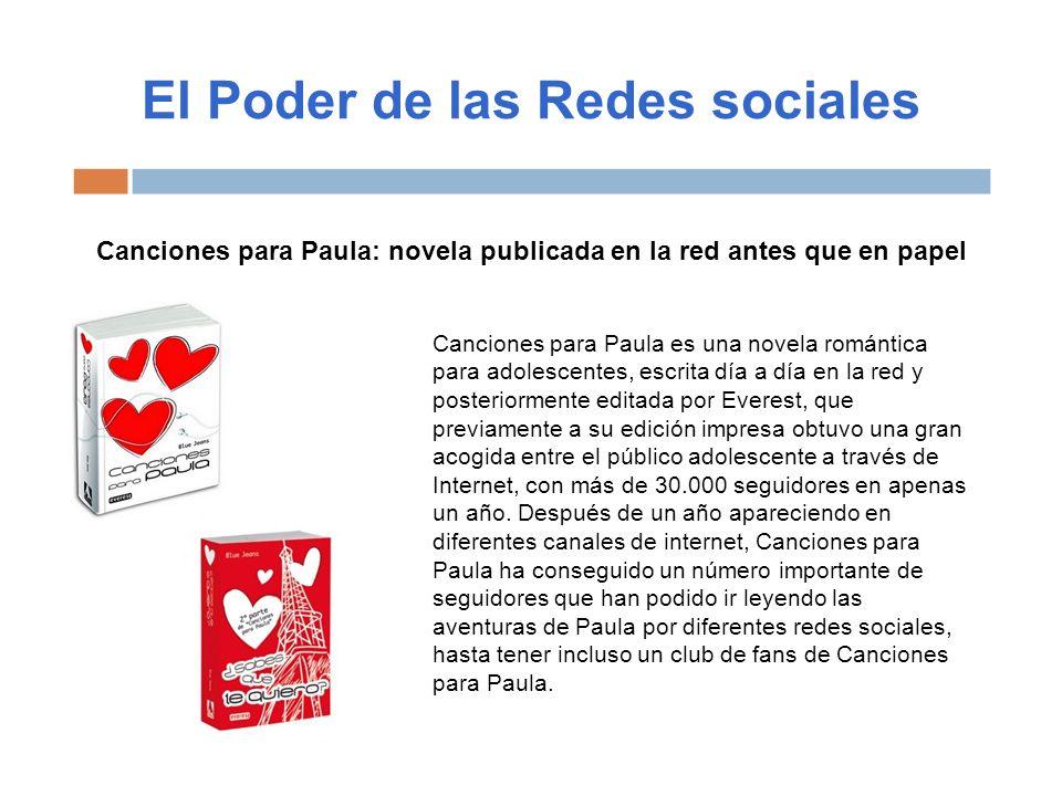 El Poder de las Redes sociales Canciones para Paula: novela publicada en la red antes que en papel Canciones para Paula es una novela romántica para a