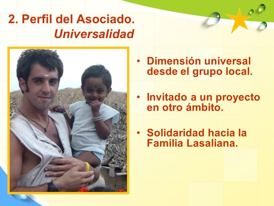 2.Perfil del Asociado. Universalidad Dimensión universal desde el grupo local.
