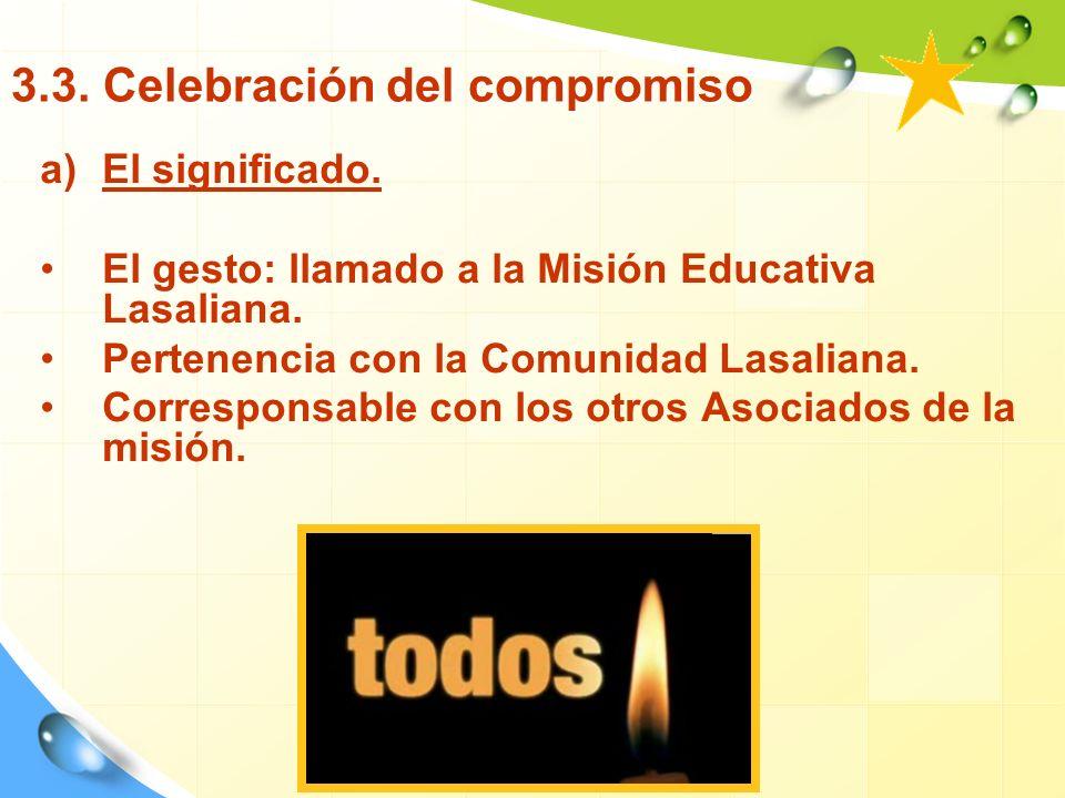 3.3.Celebración del compromiso a)El significado.