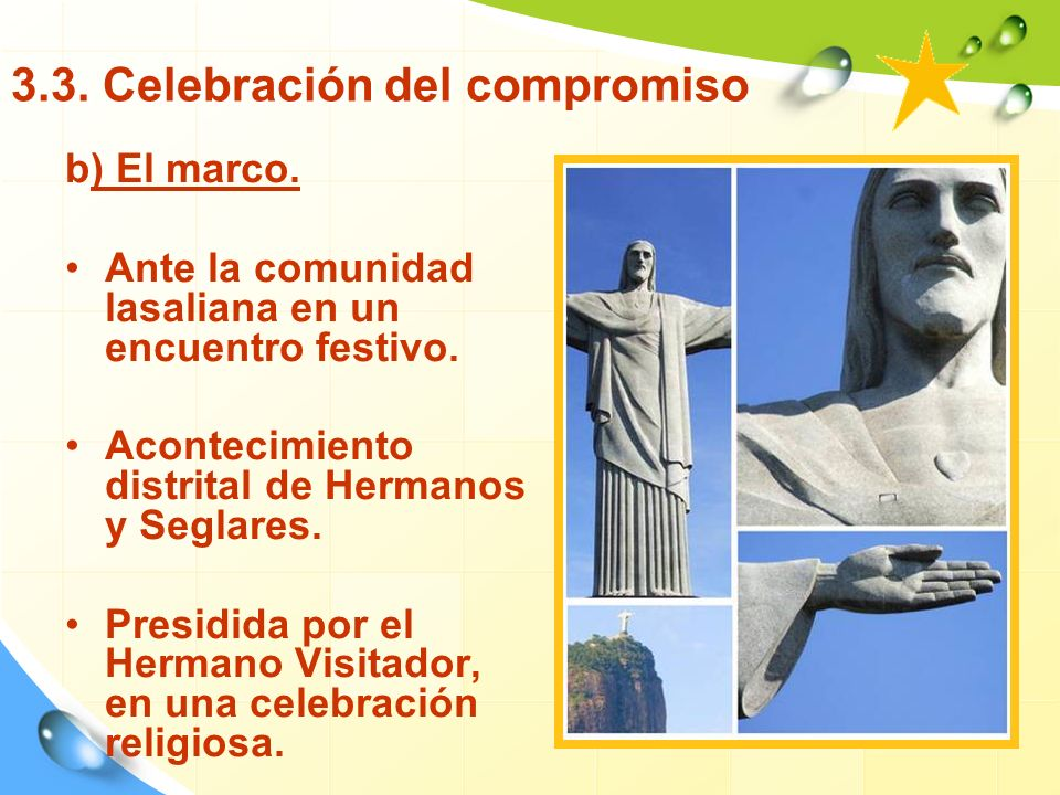 3.3.Celebración del compromiso b) El marco. Ante la comunidad lasaliana en un encuentro festivo.