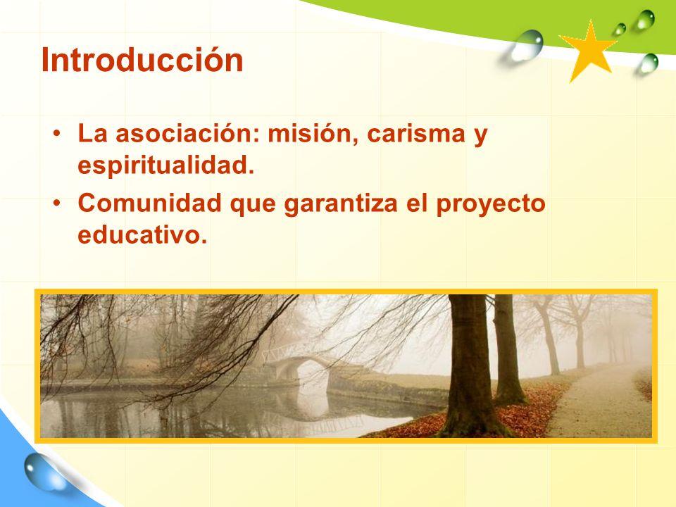3.Proceso de Asociación personal Se le han de facilitar: La comunión con otros asociados.