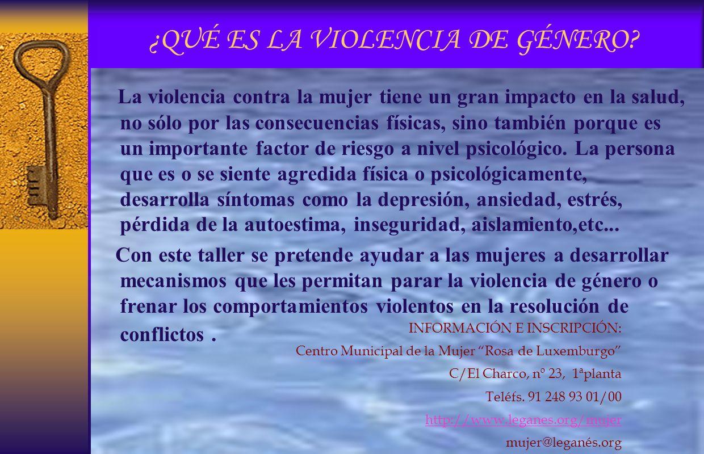¿QUÉ ES LA VIOLENCIA DE GÉNERO.