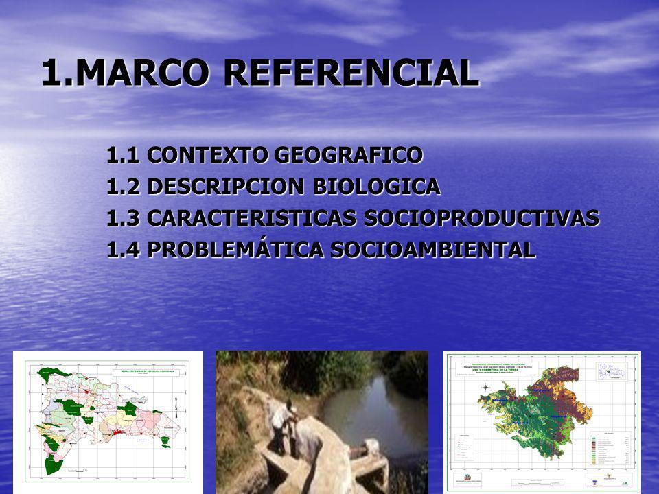 1.1 CONTEXTO GEOGRAFICO PARQUE NACIONAL JUAN BAUTISTA PEREZ RANCIER (VALLE NUEVO) EL PARQUE NACIONAL JUAN B.