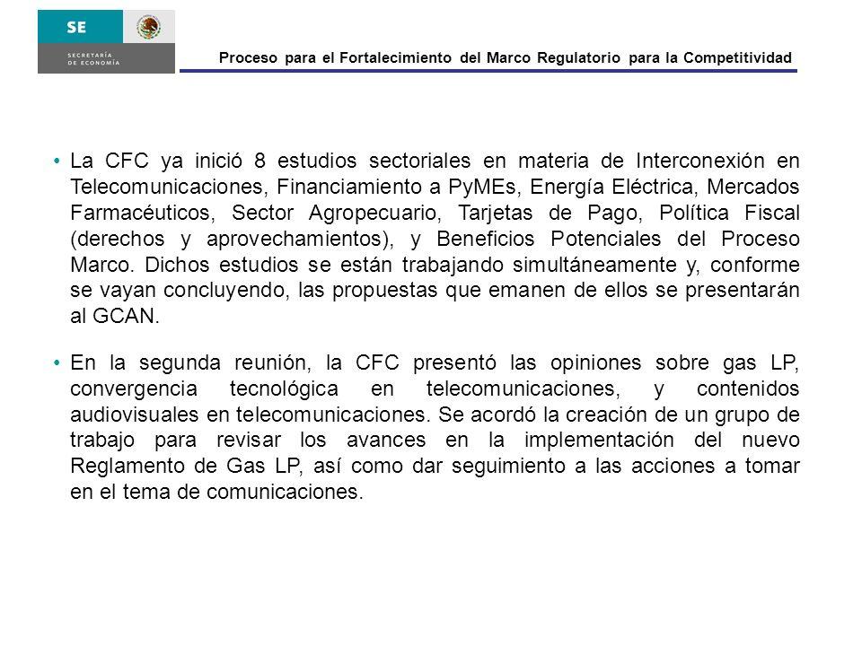 Proceso para el Fortalecimiento del Marco Regulatorio para la Competitividad La CFC ya inició 8 estudios sectoriales en materia de Interconexión en Te