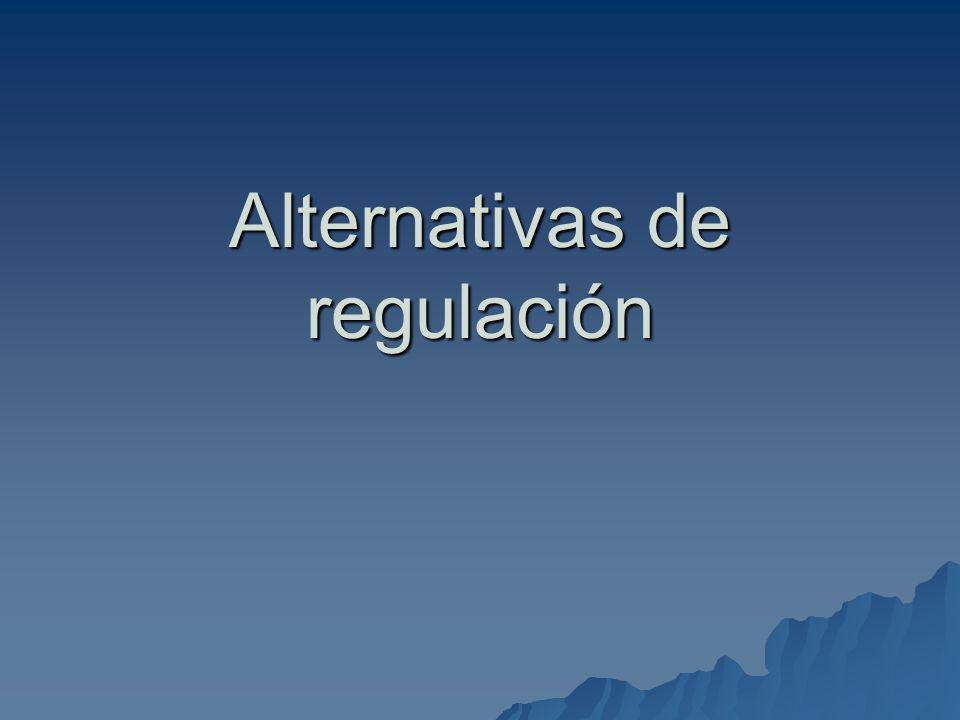 Alternativas de regulación