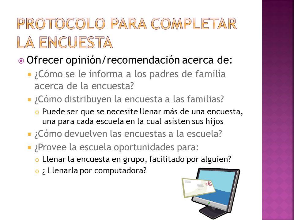 Ofrecer opinión/recomendación acerca de: ¿Cómo se le informa a los padres de familia acerca de la encuesta.