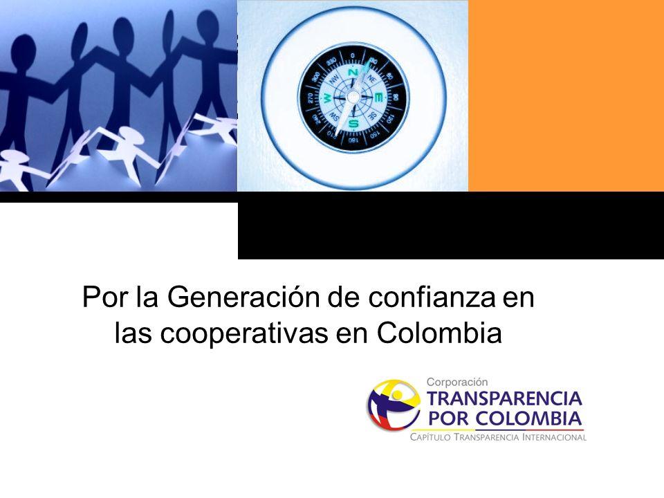 Haga clic para cambiar el estilo de título Por la Generación de confianza en las cooperativas en Colombia