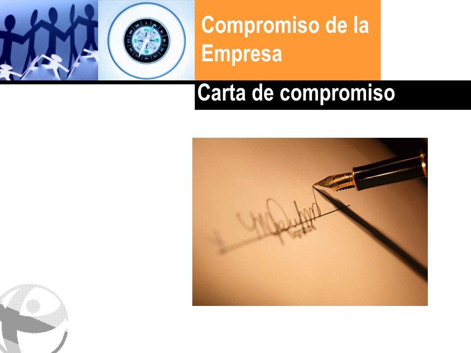 Haga clic para cambiar el estilo de título Compromiso de la Empresa Carta de compromiso