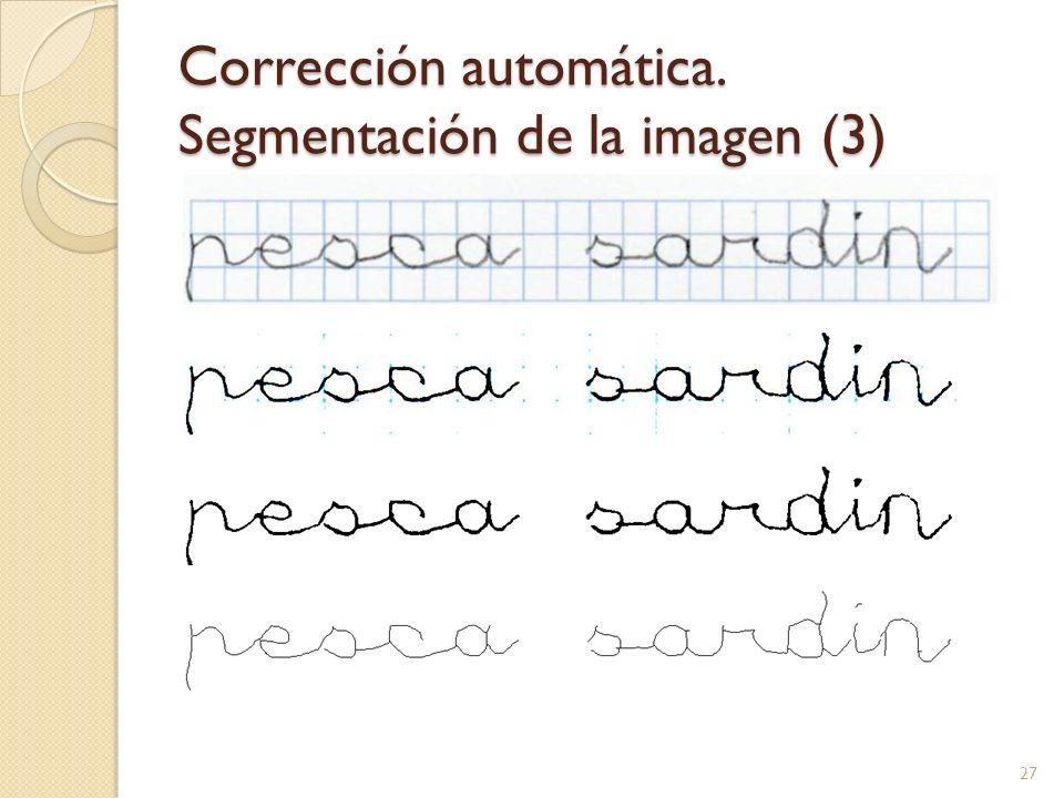 Corrección automática. Segmentación de la imagen (3) 27