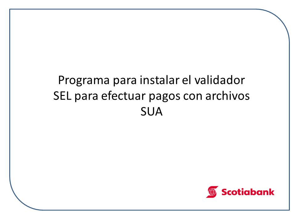 Programa SEL para validar archivos SUA Introducción Los archivos del Sistema SUAs son verificados por el programa S.E.L., este programa para su instalación requiere los siguientes requisitos: Equipo Pentium Sistema Operativo Windows XP / Windows Vista(x86 y x64)/ Windows 7(x86 y x64) 512 en memoria RAM NOTA: Para versiones anteriores de Windows (Windows 95 y Windows 98) utilizar el siguiente instalador: Pasos para la Instalación: Paso 1 Crear una carpeta llamada TMP_SUAS_SEL en la unidad C:\ mostrada en la Fig.1.