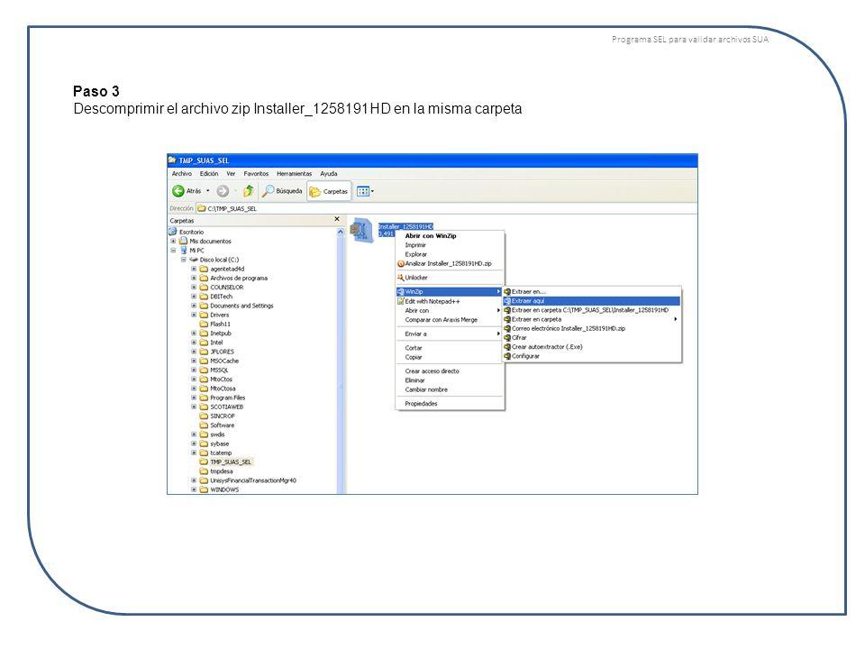 Programa SEL para validar archivos SUA Paso 4 Se ha creado la carpeta Installer en la misma carpeta