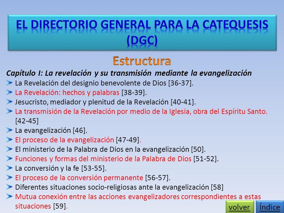 Capítulo I: La revelación y su transmisión mediante la evangelización La Revelación del designio benevolente de Dios [36-37].
